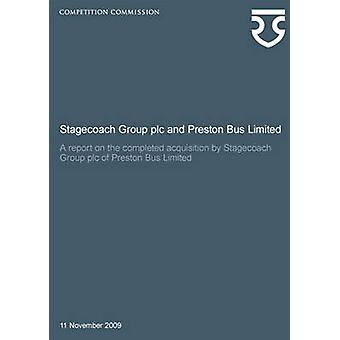 Stagecoach Group PLC and Preston Bus Limited - A Report on the Complet