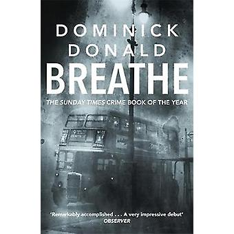 Breathe - a killer lurks in the worst fog London has ever known by Dom