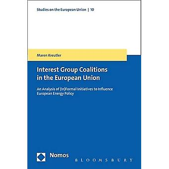 The Formation of Coalitions in the European Union by Maren Kreutler -