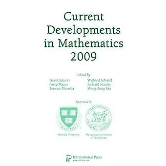 Current Developments in Mathematics - 2009 by David Jerison - Barry M