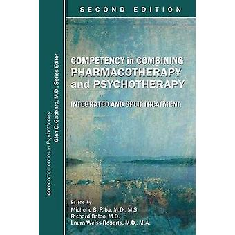 Competency in Combining Pharmacotherapy and Psychotherapy - Integrated