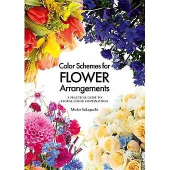 Color Schemes for Flower Arrangement - A Practical Guide to Floral Col