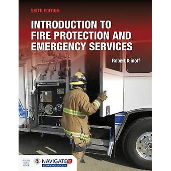 Introduction To Fire Protection And Emergency Services by Robert Klin