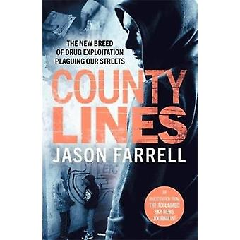 County Lines by Jason Farrell