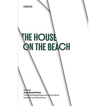The House on the Beach - A Novel by Juan Garcia Ponce - 9780292727649