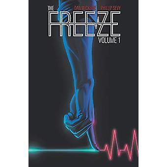 The Freeze by Dan Wickline - 9781534312111 Book