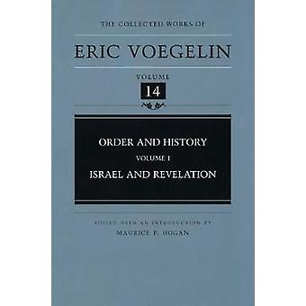 Order and History Volume 1 by Voegelin & Eric