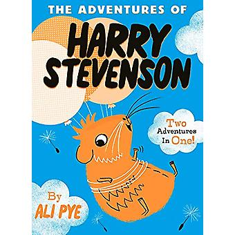The Adventures of Harry Stevenson by Ali Pye - 9781471170232 Book