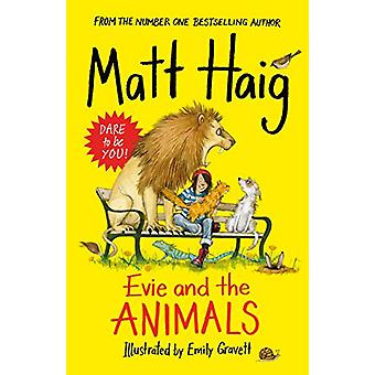 Evie and the Animals by Matt Haig - 9781786894281 Book