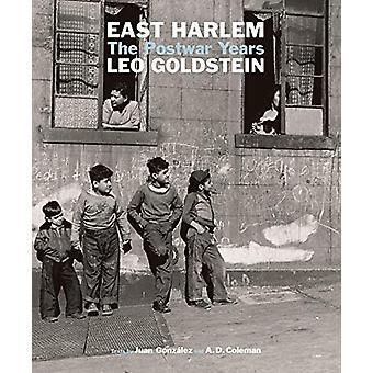 East Harlem - The Postwar Years by Leo Goldstein - 9781576879306 Book