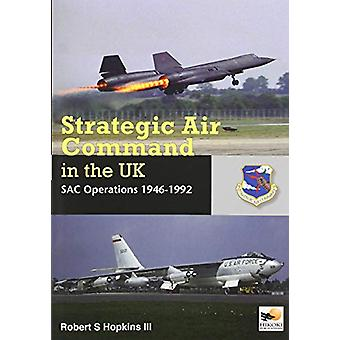 SAC in the UK - Reflex - Refuelling - and Reconnaissance - 1946-1992 b