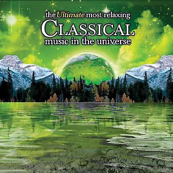 Ultimate Most Relaxing Classical Music in the Univ - The Ultimate Most Relaxing Classical Music in the Universe [CD] USA import