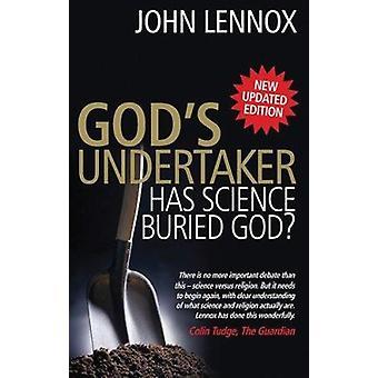 God's Undertaker by John Lennox - 9780825479120 Book