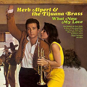 Herb Alpert & Tijuana Brass - What Now My Love [Vinyl] USA import