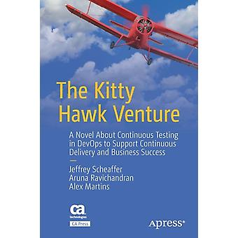 The Kitty Hawk Venture by Scheaffer & JeffreyRavichandran & ArunaMartins & Alex