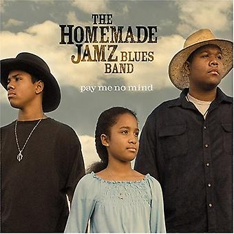 Homemade Jamz Blues Band - Pay Me No Mind [CD] USA import