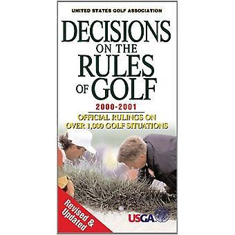 Beslissingen over de regels van Golf 2000-2001: Officiële uitspraken over meer dan 1.000 Golf Situaties (Beslissingen over de regels van Golf)