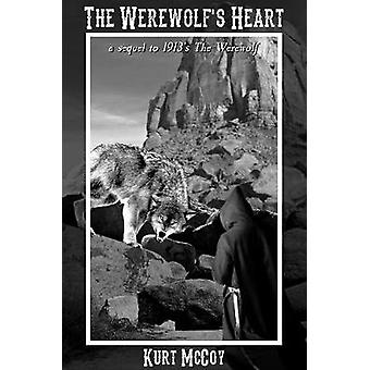 The Werewolf's Heart by Kurt McCoy - 9781387352685 Book