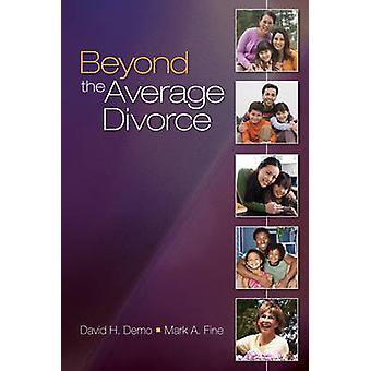 ما وراء متوسط الطلاق من قبل ديفيد H. تجريبي - مارك A. غرامة - 97814129