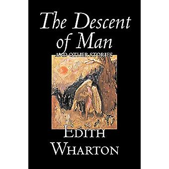The Descent of Man and Other Stories by Edith Wharton - 9781598184006