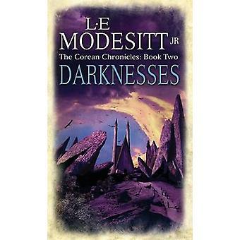Darknesses - Corean Chronicles Bok 2 av L. E. Modesitt - 97818414