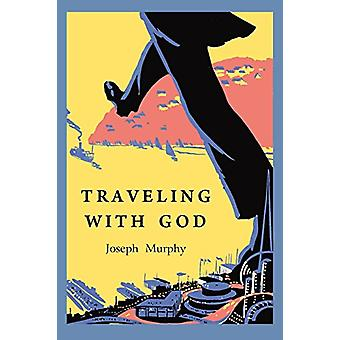 Traveling with God by Joseph Murphy - 9781891396441 Book