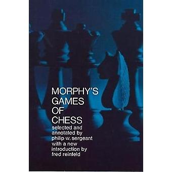 Games of Chess by Paul Morphy