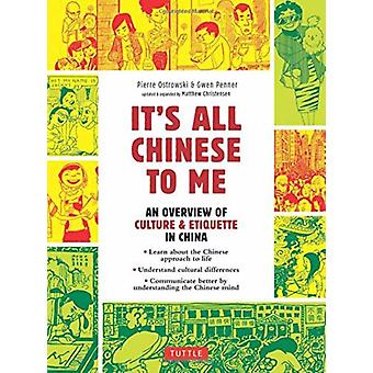 Its All Chinese To Me by Pierre OstrowskiGwen Penner