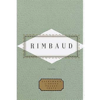 Rimbaud Poems by Arthur Rimbaud & Translated by Paul Schmidt & Edited by Peter Washington