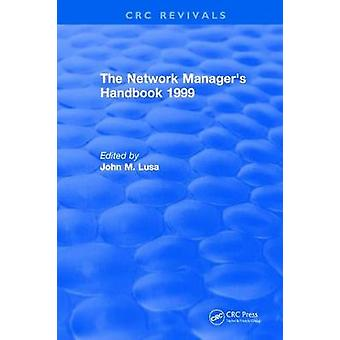 The Network Manager's Handbook