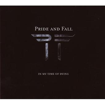 Pride & Fall - In My Time of Dying [CD] USA import