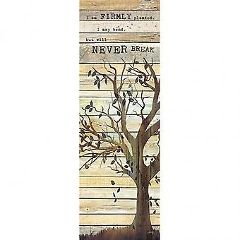 I Am Firmly Planted Poster Print by Marla Rae (12 x 36)