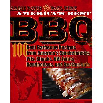 アメリカの最高 - アメリカの最高の Smokehouses から 100 レシピ - バーベキューピット
