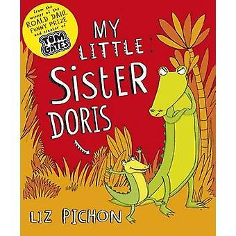 Min lillasyster Doris (3rd edition) av Liz Pichon - Liz Pichon - 978