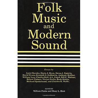 Volksmuziek en moderne geluid door William Ferris - 9781604731675 boek