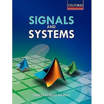 Signals and Systems by Tarun Rawat - 9780198066798 Book