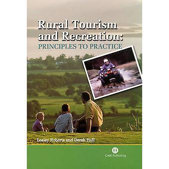 Landelijk toerisme en recreatie - principes tot praktijk door Robert L. - D