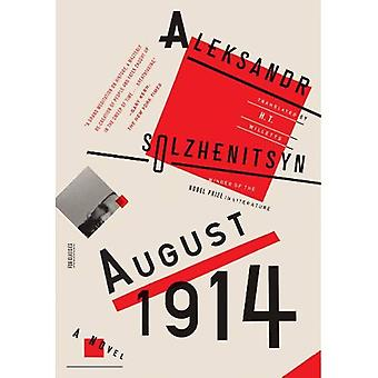 August 1914: Roman: das rote Rad ich (FSG Classics)