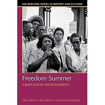 Freedom Summer: A Brief History with Documents (Bedford Cultural Editions)