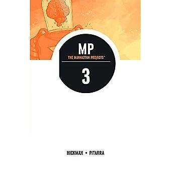 Manhattan Projects Volume 3 TP