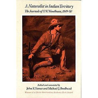 Naturforscher im Indianer-Territorium: die Zeitschriften des S.W.Woodhouse, 1849-50 (American Exploration & Reisen S.)