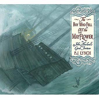 Le garçon qui est tombé le Mayflower, ou bonne Fortune de John Howland