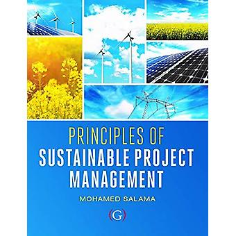 Principles of Sustainable Project Management by Principles of Sustain