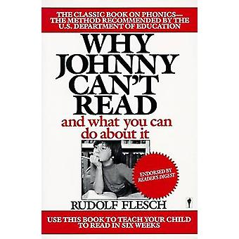Why Johnny Cant Read by Flesch & Rudolf
