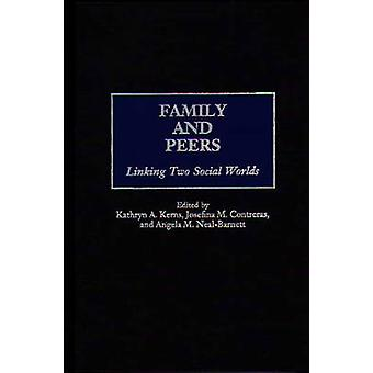Familie und Peers, die Verknüpfung von zwei sozialer Welten von Kerns & Kathryn A.