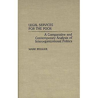 الخدمات القانونية للفقراء تحليل المقارن والمعاصرة السياسة المشتركة بين المنظمات بمارك & كيسلر