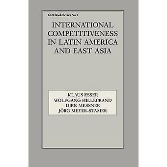 International Competitiveness in Latin America and East Asia by Esser & Klaus
