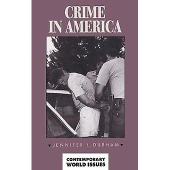 Crime in America A Reference Handbook by Durham & Jennifer