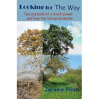 Looking for the Way by Flint & Jeremy