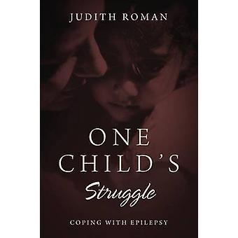 Een Childs worstelen omgaan met epilepsie door Romeinse & Judith